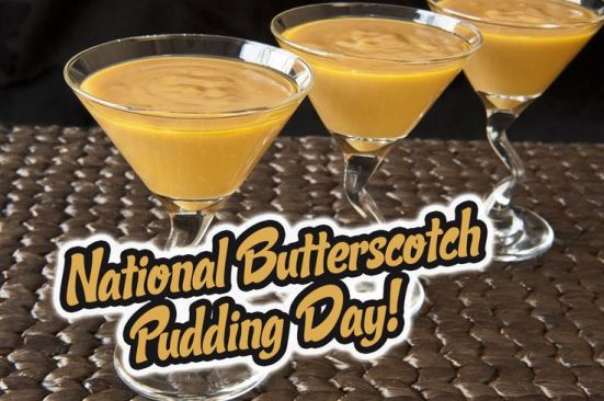 national-butterscotch-pudding-day