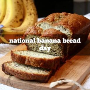 NationalBananaBreadDay
